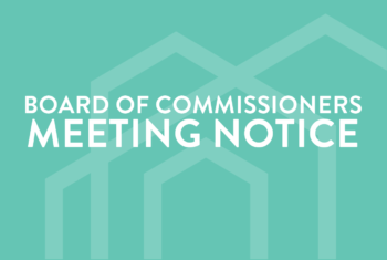 July 2020 Meeting of the Board of Commissioners Notice
